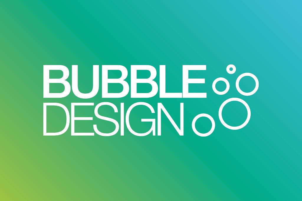 Bubble Design